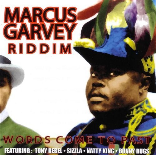 Marcus Garvey Riddim Words Com Marcus Garvey Riddim Words Com
