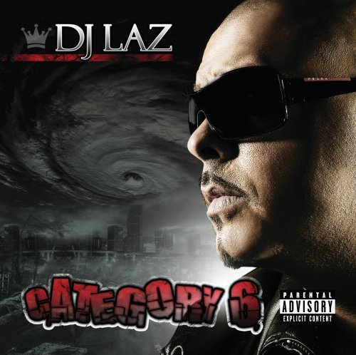 Dj Laz Category 6 Explicit Version