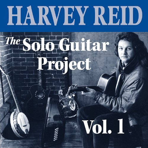 Harvey Reid Vol. 1 Solo Guitar Project