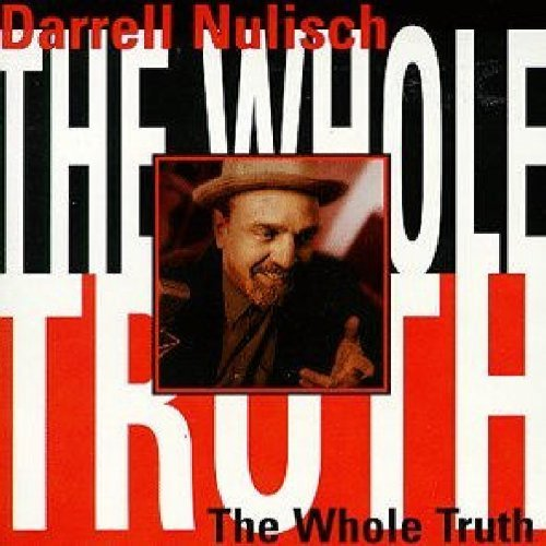 Darrell Nulisch Whole Truth