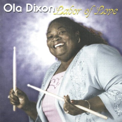 Ola Dixon Labor Of Love