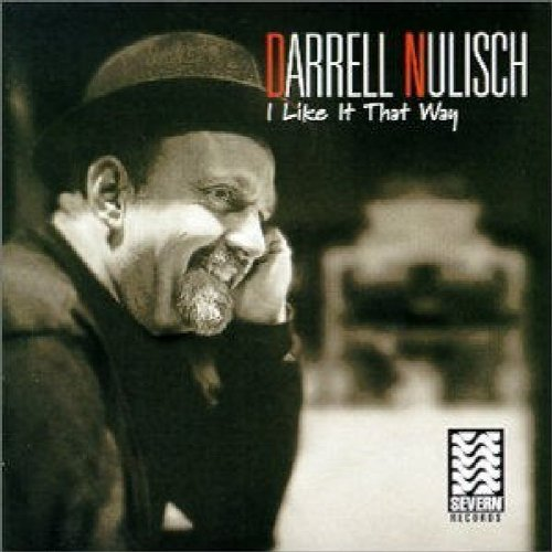 Darrell Nulisch I Like It That Way