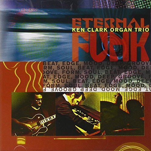 Ken Organ Trio Clark Eternal Funk