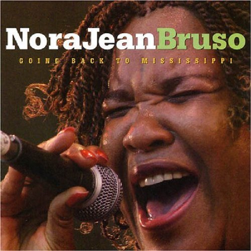 Nora Jean Bruso Going Back To Mississippi