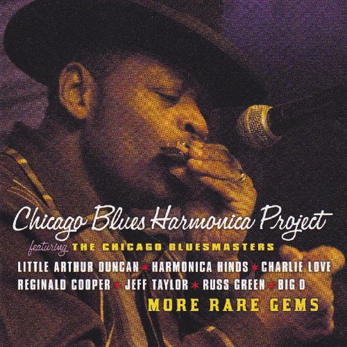 Chicago Blues Harmonica Projec More Rare Gems