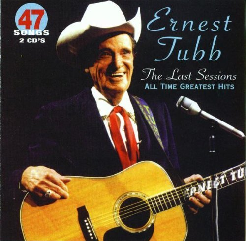 Ernest Tubb Last Sessions All Time Greates 2 CD Set