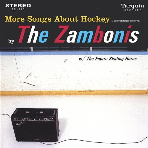 Zambonies More Songs About Hockey & Bu