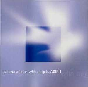 Ariell Conversations With Angels