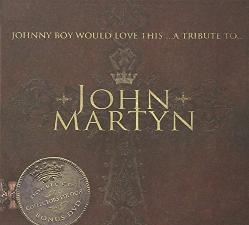 John Martyn Tribute Johnny Boy Would Love 2 CD 1 DVD