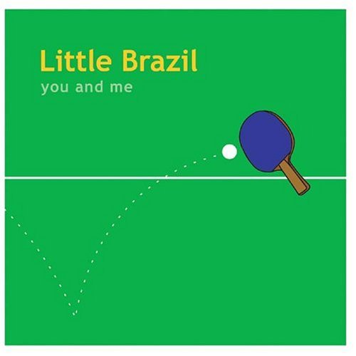 Little Brazil You & Me