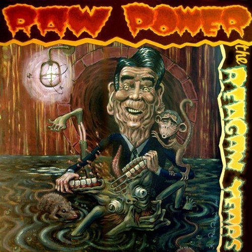 Raw Power Reagan Years 2 CD Incl. DVD