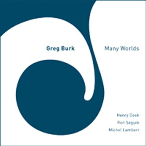 Greg Burk Many Worlds