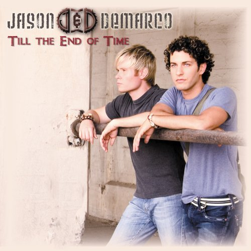 Jason & Demarco Till The End Of Time