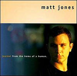 Matt Jones Journal From The Home Of A Hum
