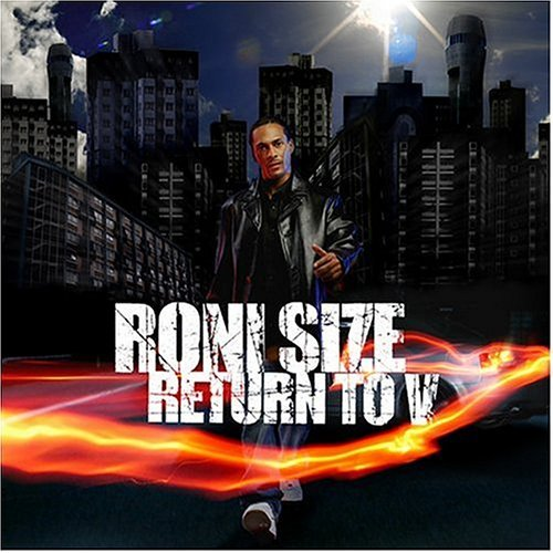Roni Size Return To V