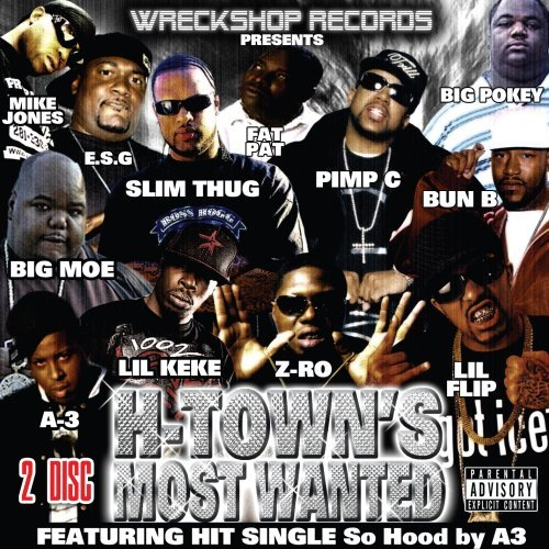 H Town's Most Wanted H Town's Most Wanted Explicit Version 2 CD Set