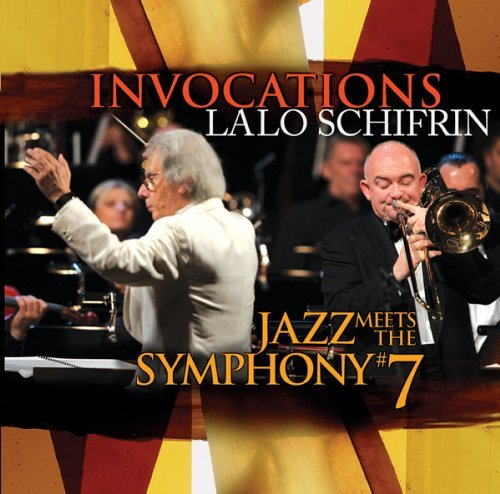 Lalo Schifrin Invocations Jazz Meets The