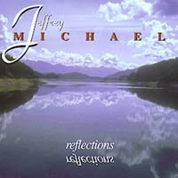 Jeffrey Michael Reflections