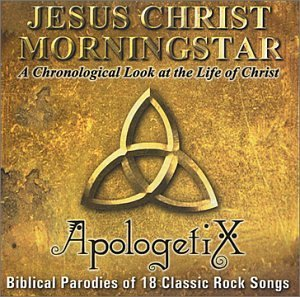 Apologetix Jesus Christ Morningstar
