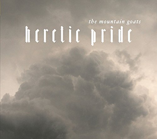 Mountain Goats Heretic Pride
