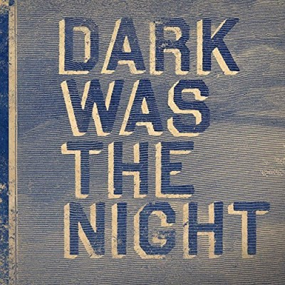 Dark Was The Night (red Hot Co Dark Was The Night (red Hot Co