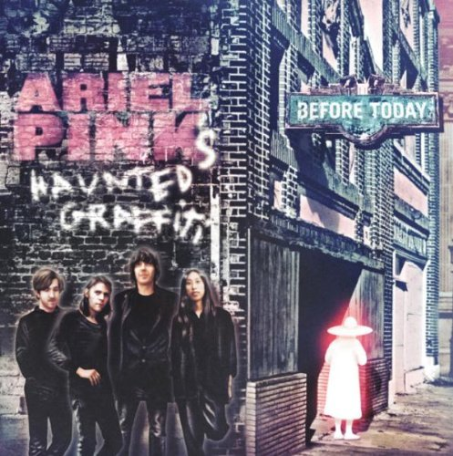 Ariel Pink's Haunted Graffiti Before Today