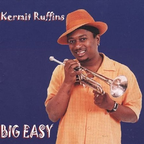 Kermit Ruffins Big Easy