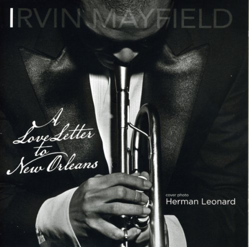Irvin Mayfield Love Letter To New Orleans