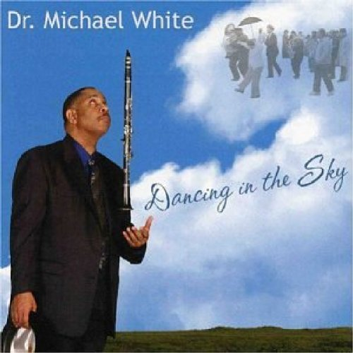 Dr. Michael White Dancing In The Sky