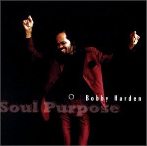 Bobby Harden Soul Purpose