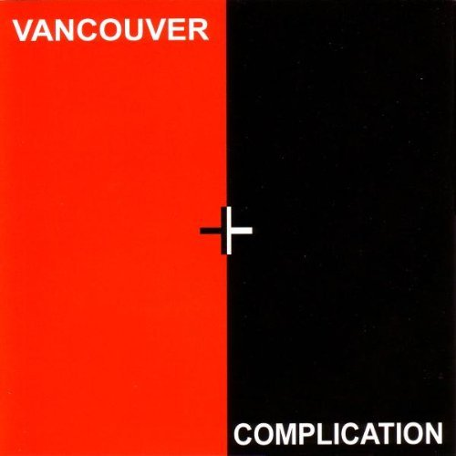 Vancouver Complication Vancouver Complication Exxotone Active Dog No Fun Incl. Bonus Tracks