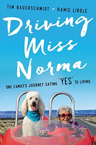 "Ramie Liddle Driving Miss Norma One Family's Journey Saying ""yes"" To Living"