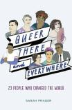 Sarah Prager Queer There And Everywhere 23 People Who Changed The World