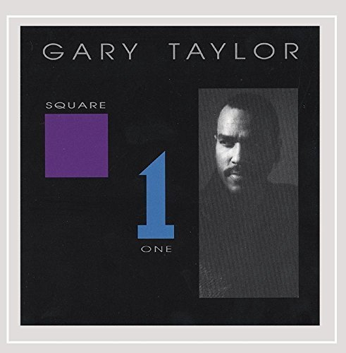 Gary Taylor Square One