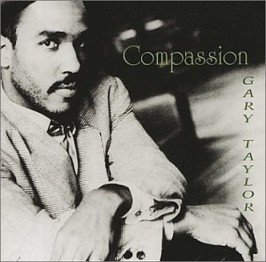 Gary Taylor Compassion