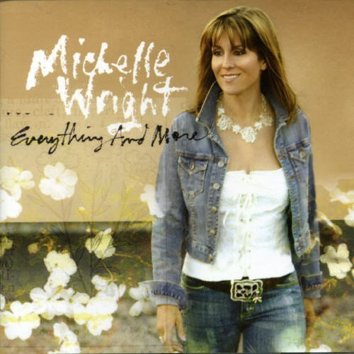 Michelle Wright Everything & More Import Can
