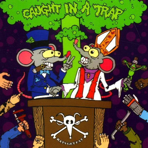 Caught In A Trap Rats Get Fat