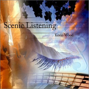 Kevin Wood Scenic Listening