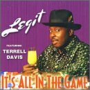 Legit It's All In The Game Feat. Terrell Davis