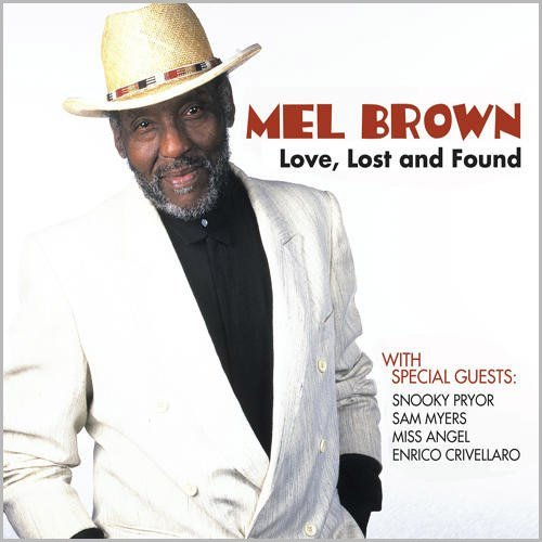 Brown Mel Love Lost & Found