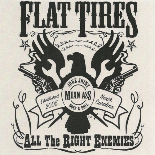 Flat Tires All The Right Enemies