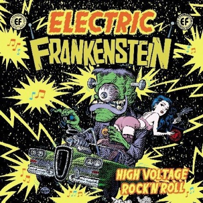 Electric Frankenstein High Voltage Rock 'n' Roll (be