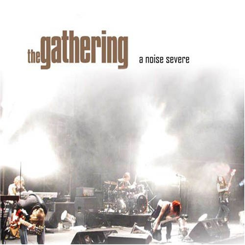Gathering Noise Severe 2 CD Set