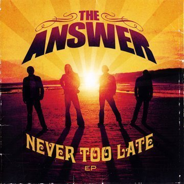 Answer Never Too Late Incl. DVD