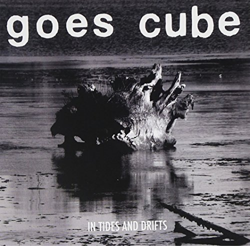 Goes Cube In Tides & Drifts