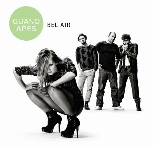 Guano Apes Bel Air