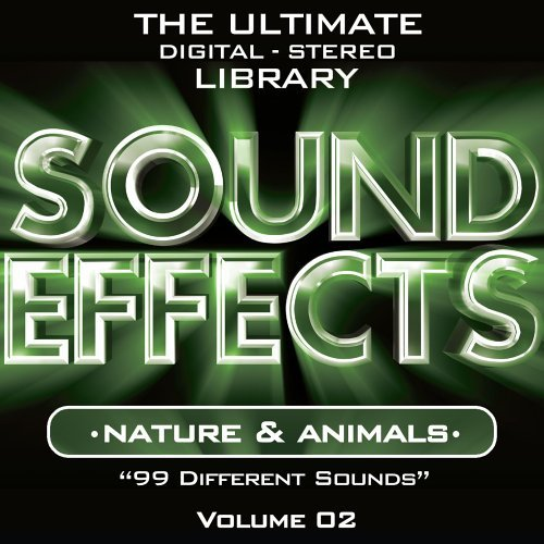 Sound Effects Vol. 2 Nature & Animals