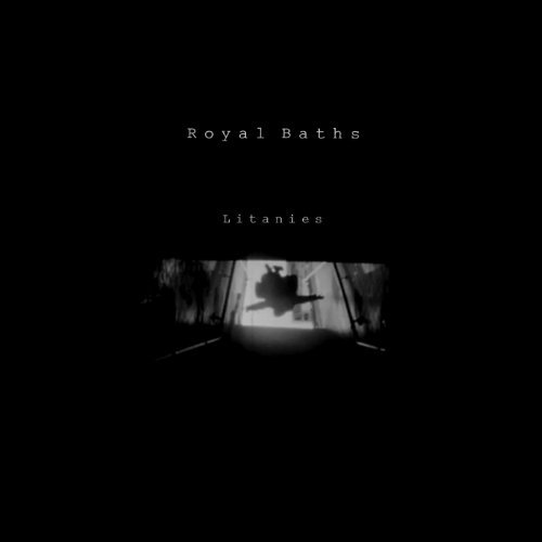 Royal Baths Litanies