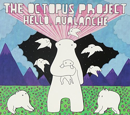 Octopus Project Hello Avalanche