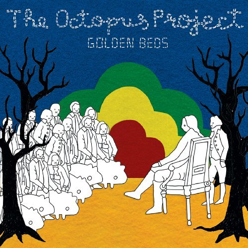 Octopus Project Golden Beds Ep